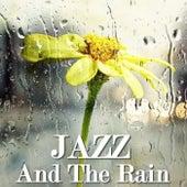 Jazz And The Rain di Various Artists