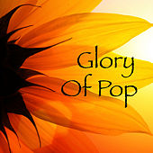 Glory Of Pop de Various Artists