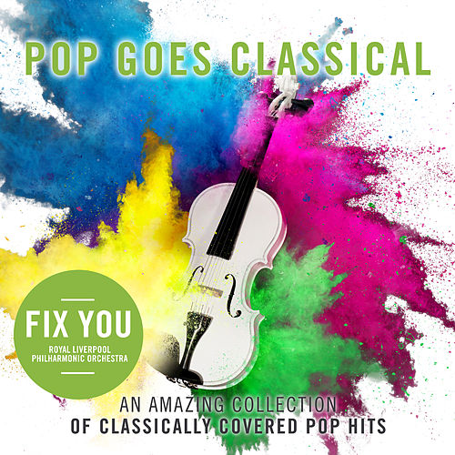 Fix You by Royal Liverpool Philharmonic Orchestra