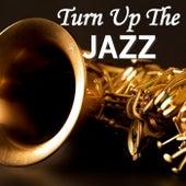 Turn Up The Jazz de Various Artists