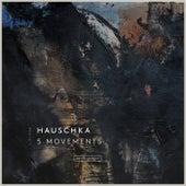 5 Movements von Hauschka