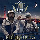 The Tonite Show with Rich Rocka by DJ.Fresh