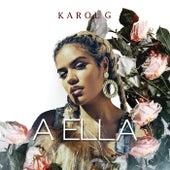 A Ella de Karol G