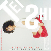 Keep Running (One Bit Remix) by Tei Shi