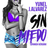 Sin Miedo (Spanish Version) de J. Alvarez