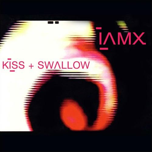 Kiss + Swallow by IAMX