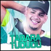 Tarara Tududu de MC Wm