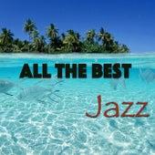 All The Best Jazz von Various Artists