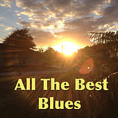 All The Best Blues by Various Artists