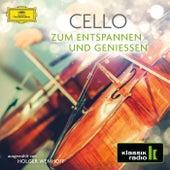 Cello - Zum Entspannen und Genießen von Various Artists