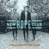 Welcome To The Club by New Hope Club