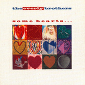 Some Hearts by The Everly Brothers