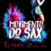 Movimento do Sax de DJ Pimpa