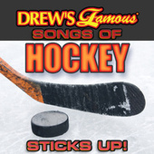 Drew's Famous Songs Of Hockey: Sticks Up! by The Hit Crew(1)