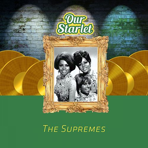 Our Starlet by The Supremes