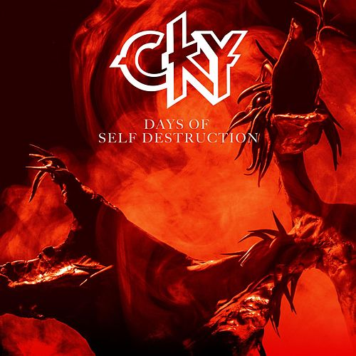 Days of Self Destruction by CKY