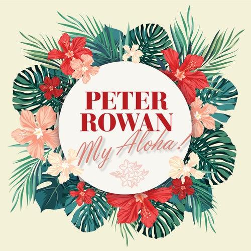 My Aloha! by Peter Rowan