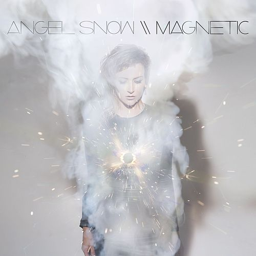 Magnetic by Angel Snow