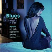 Blues for the Midnight Hour de Various Artists