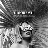 When to Talk and When to Listen de Current Swell