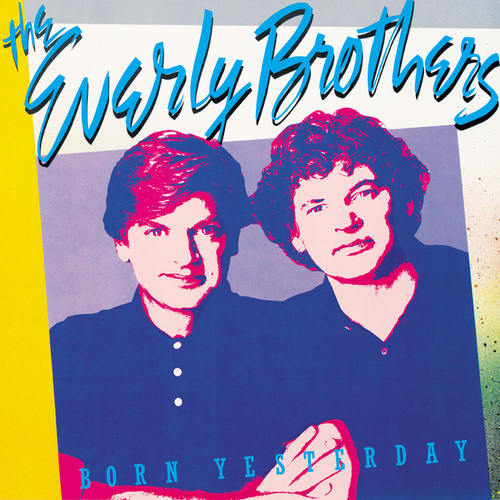 Born Yesterday by The Everly Brothers