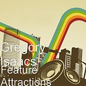 Feature Attractions by Gregory Isaacs