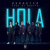 Hola by Gangster