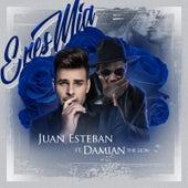 Eres Mia (feat. Damian the Lion) by Juan Esteban