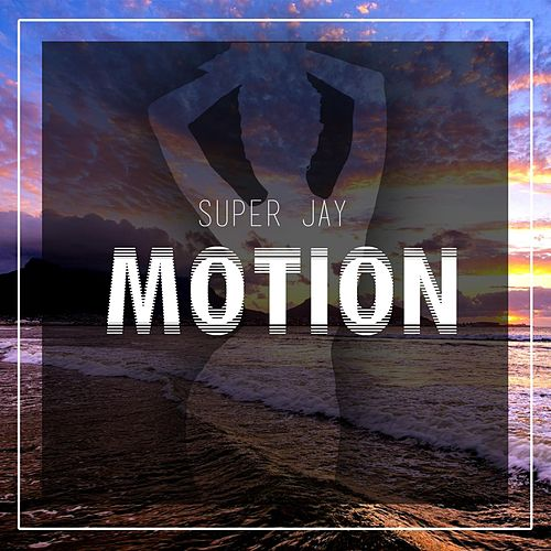 Motion by Super Jay