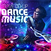Move on Up - Dance Music de Various Artists