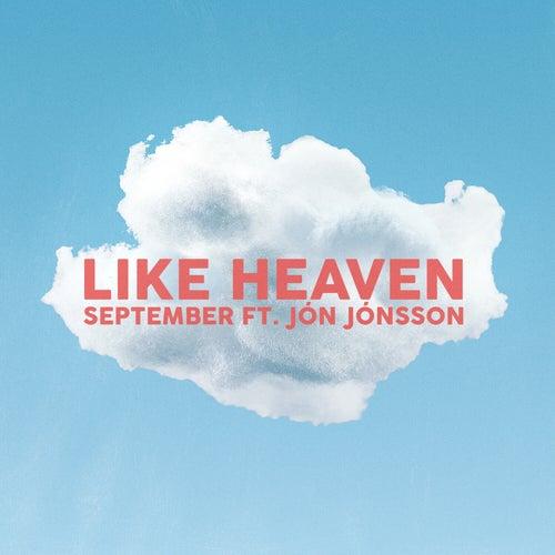 Like Heaven (ft. Jón Jónsson) by September