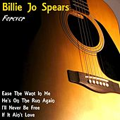 Billie Jo Spears Forever by Billie Jo Spears