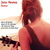 Juice Newton Forever by Juice Newton