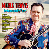 Instrumentally Yours von Merle Travis