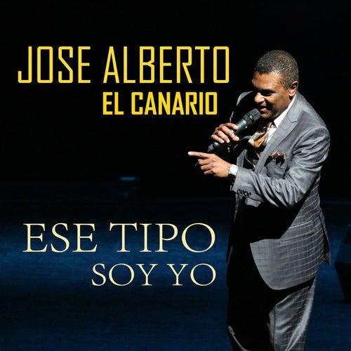 Ese Tipo Soy Yo by Jose Alberto