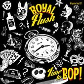 Time to Bop von Royal Flush