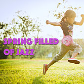 Spring Filled With Jazz de Various Artists