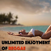 Unlimited Enjoyment Of Reggae by Various Artists
