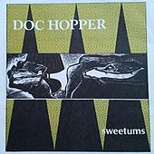 Sweet'ums by Doc Hopper