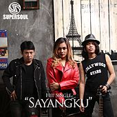 Sayangku by Supersoul