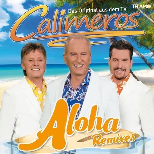 Aloha (Remixes) von Calimeros
