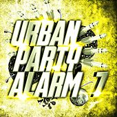 Urban Party Alarm 7 by Various Artists