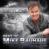 Zeitlos (Best of Mike Bauhaus) by Mike Bauhaus