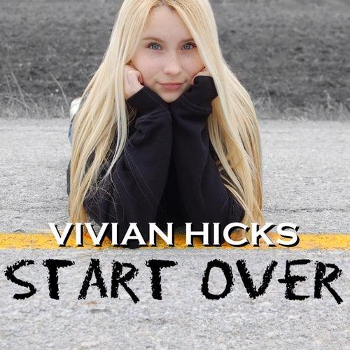Start Over by Vivian Hicks