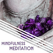 Mindfulness Meditation – New Age 2017, Helpful for  Deep Relaxation, Mindfulness Training, Contemplation by Meditation Awareness