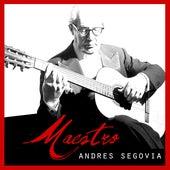 Maestro de Andres Segovia