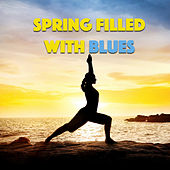 Spring Filled With Blues de Various Artists