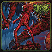 The Carrion Eaters by Broken Hope