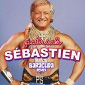 Baracuda (Remix) de Patrick Sébastien