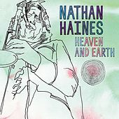 Heaven And Earth de Nathan Haines